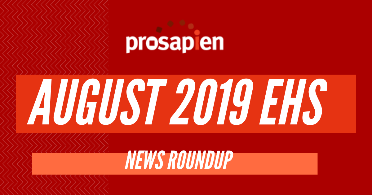 August 2019 EHS News Roundup